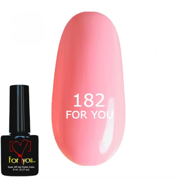 Гель лак для ногтей Розовый Насыщенный Полупрозрачный FOR YOU № 182