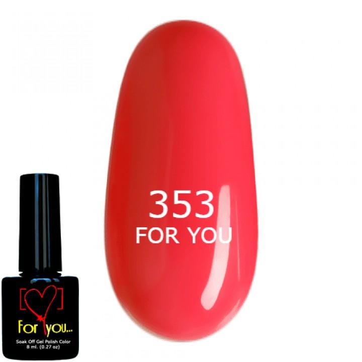Гель лак для ногтей Ярко Розовый, эмаль FOR YOU № 353